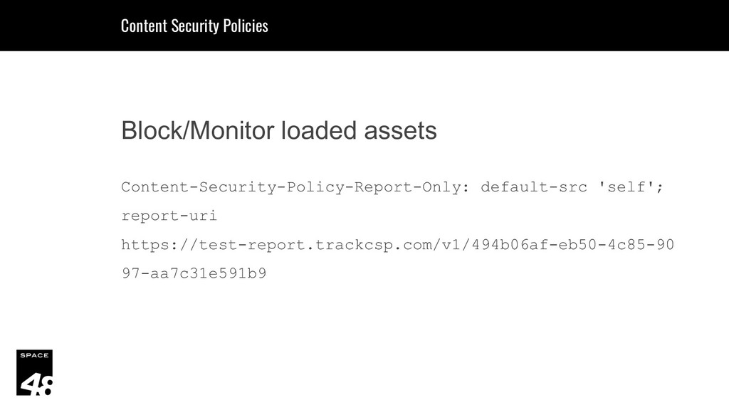 Block/Monitor loaded assets Content-Security-Po...