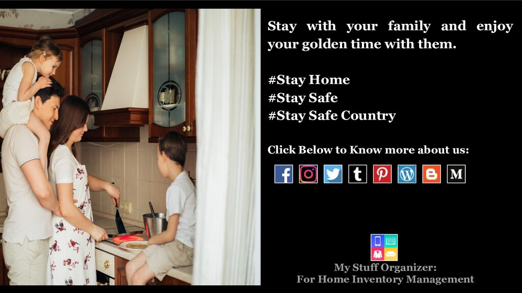 Stay with your family and enjoy your golden tim...