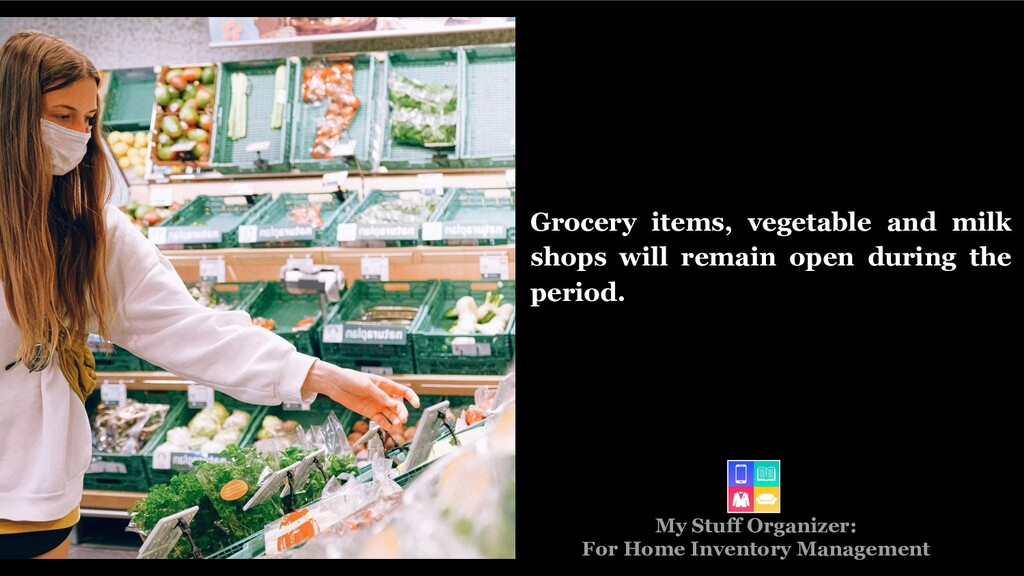 Grocery items, vegetable and milk shops will re...