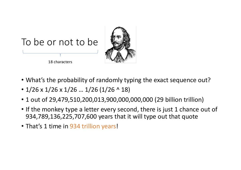 To be or not to be • What's the probability of ...