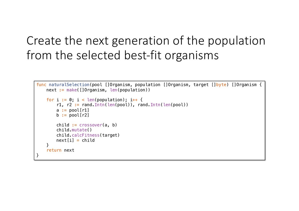 Create the next generation of the population fr...