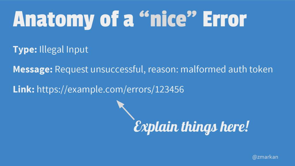 "@zmarkan Anatomy of a ""nice"" Error Type: Illega..."