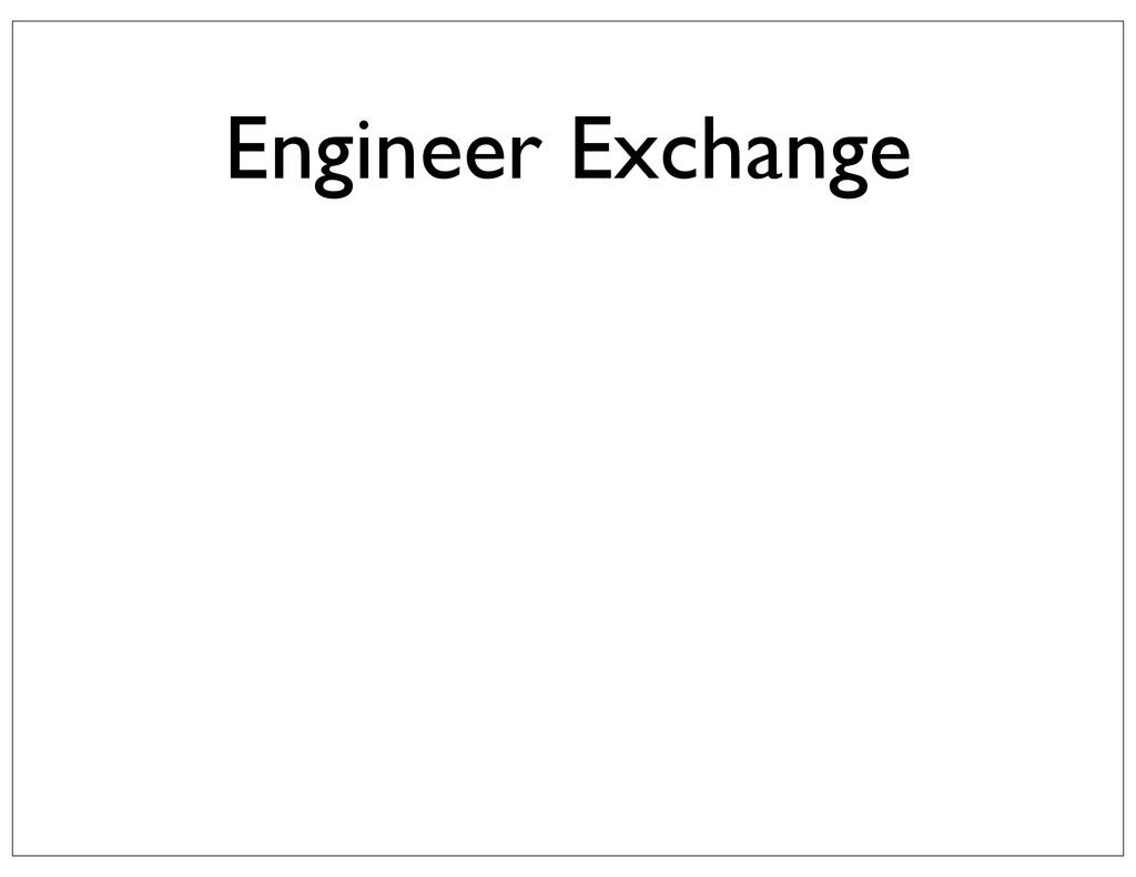 Engineer Exchange