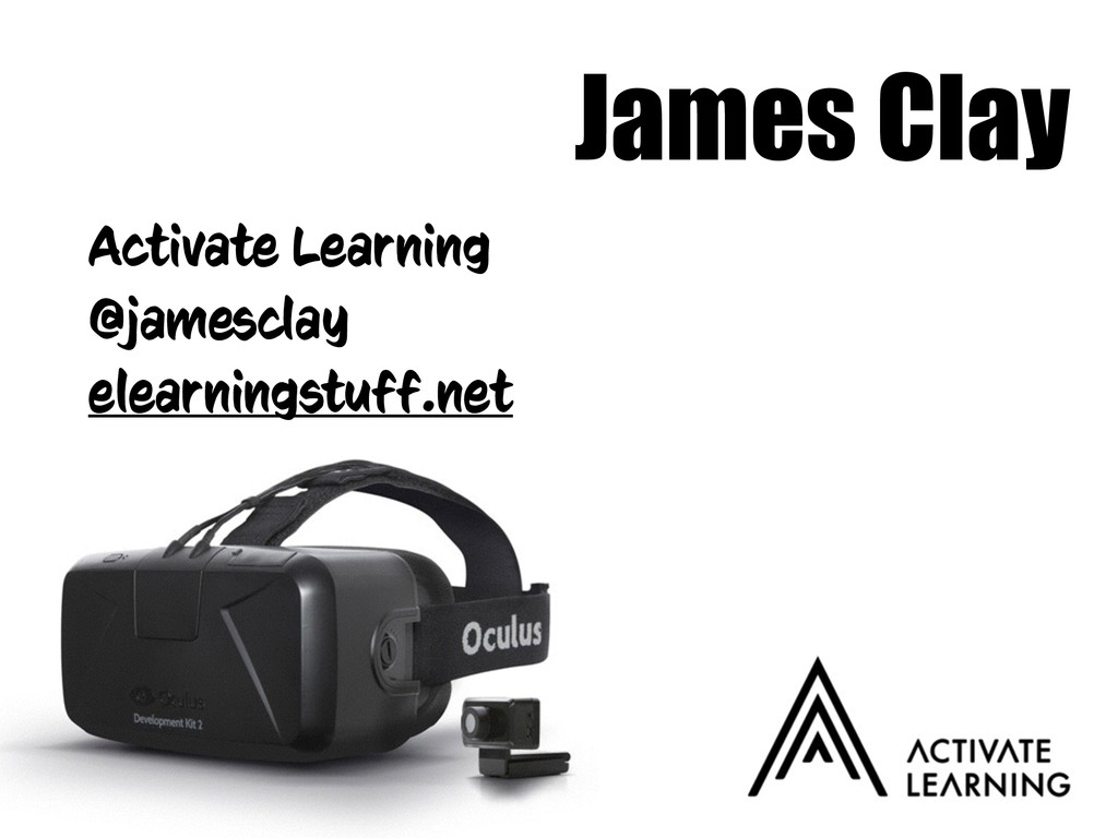 James Clay Activate Learning @jamesclay elearni...