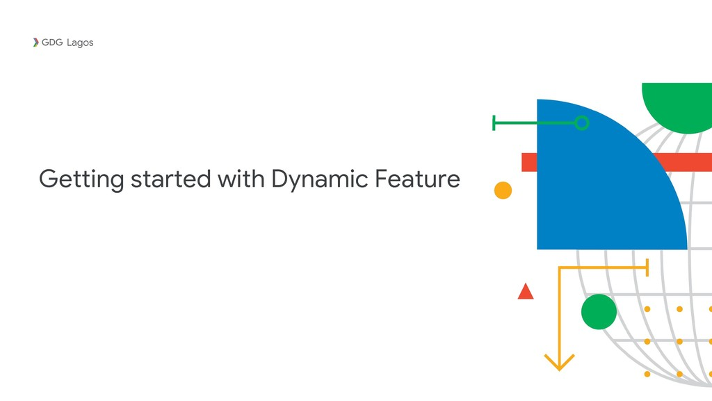 Getting started with Dynamic Feature Lagos