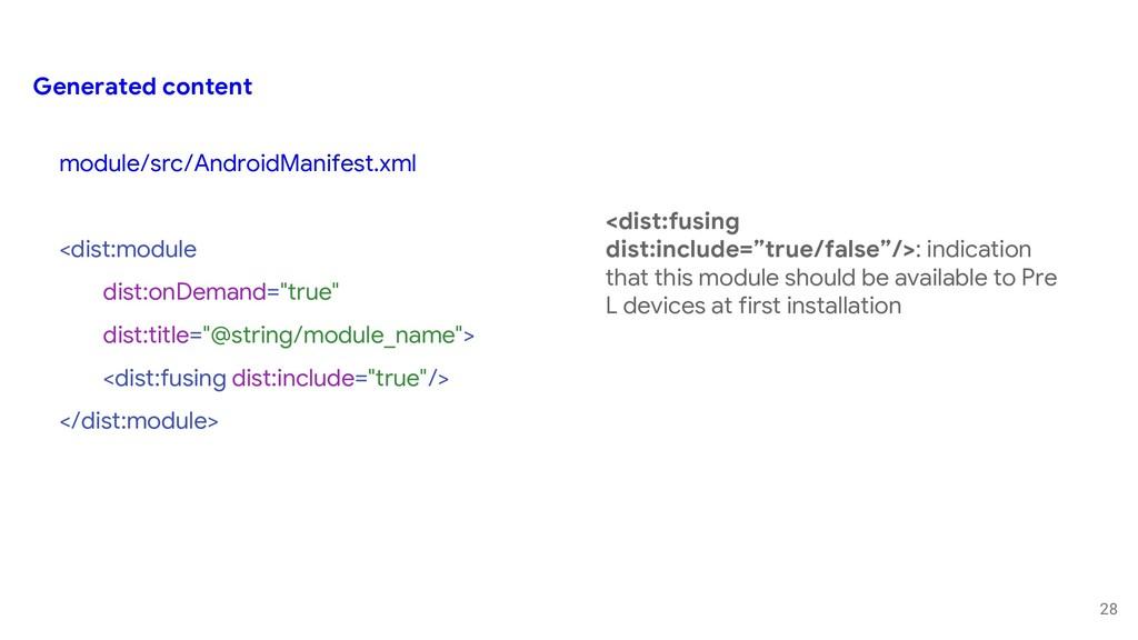 28 module/src/AndroidManifest.xml <dist:module ...