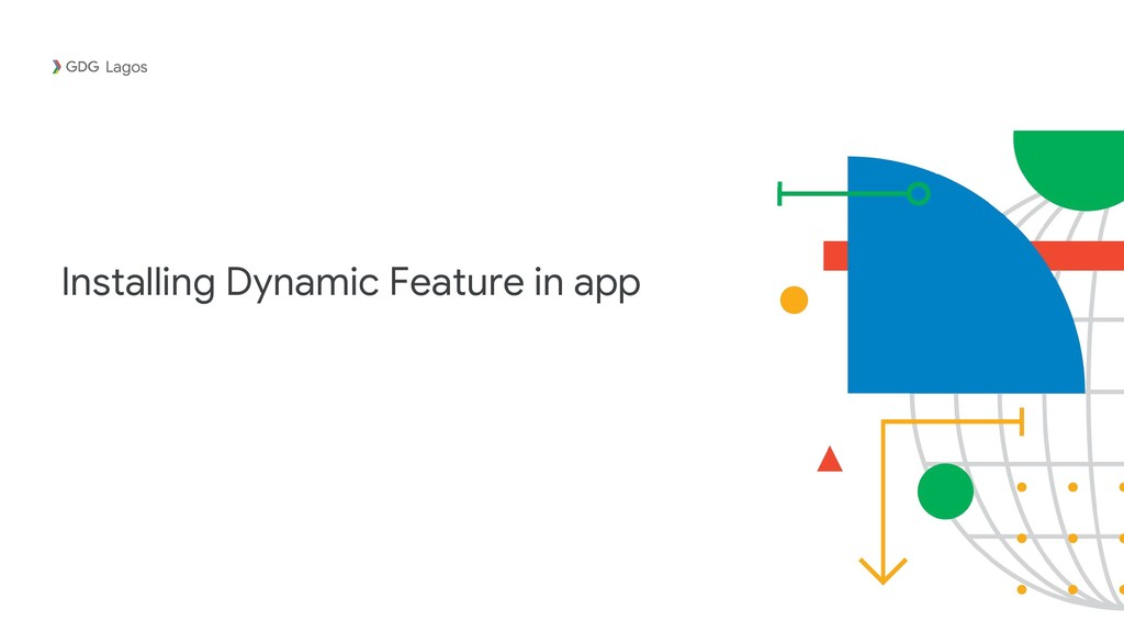 Installing Dynamic Feature in app Lagos