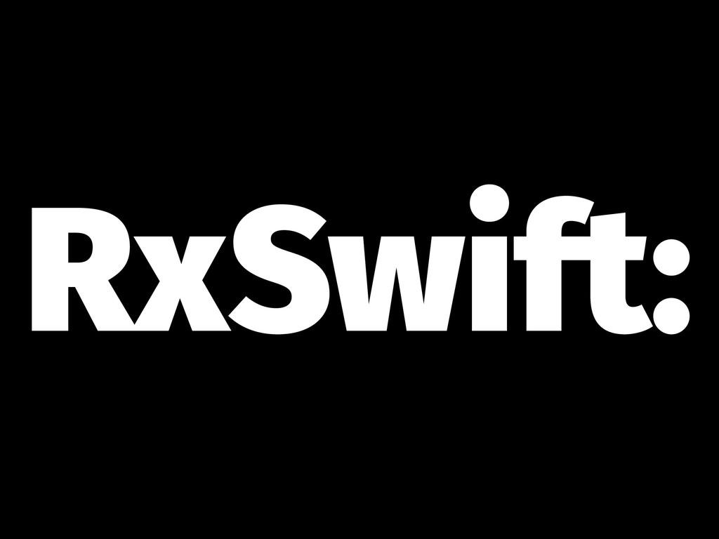 RxSwift: