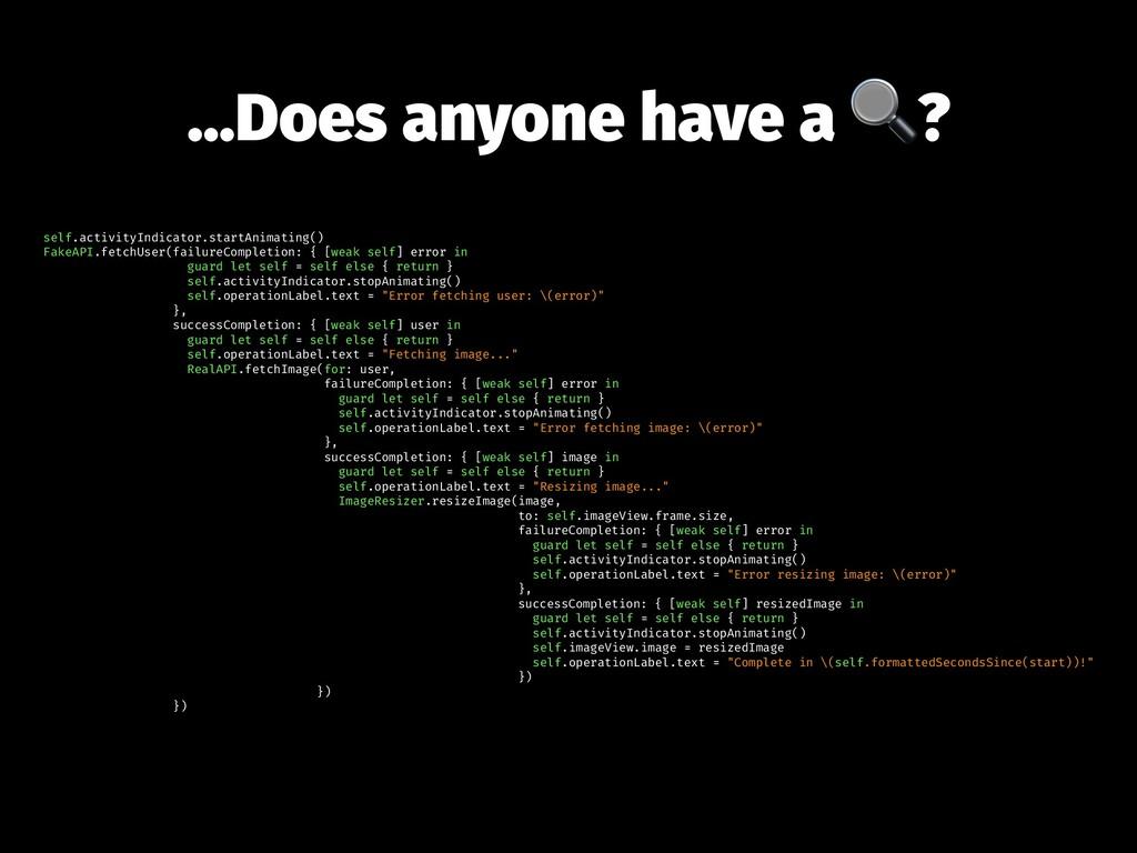 ...Does anyone have a ? self.activityIndicator....
