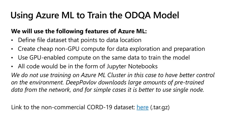 Using Azure ML to Train the ODQA Model We will ...
