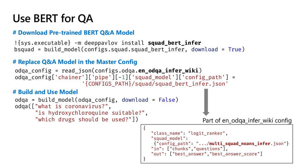 Use BERT for QA # Download Pre-trained BERT Q&A...