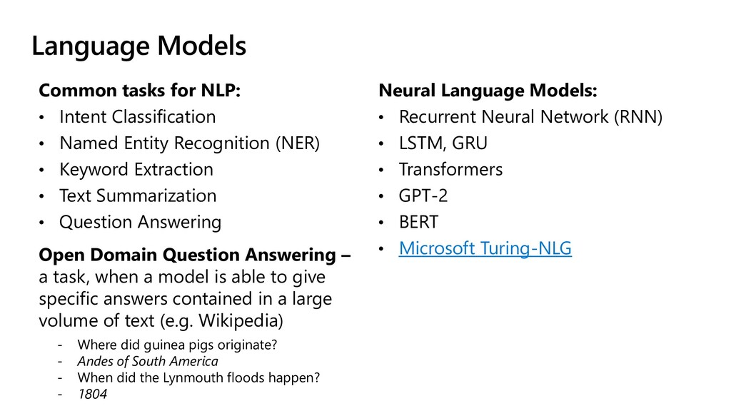 Language Models Common tasks for NLP: • Intent ...