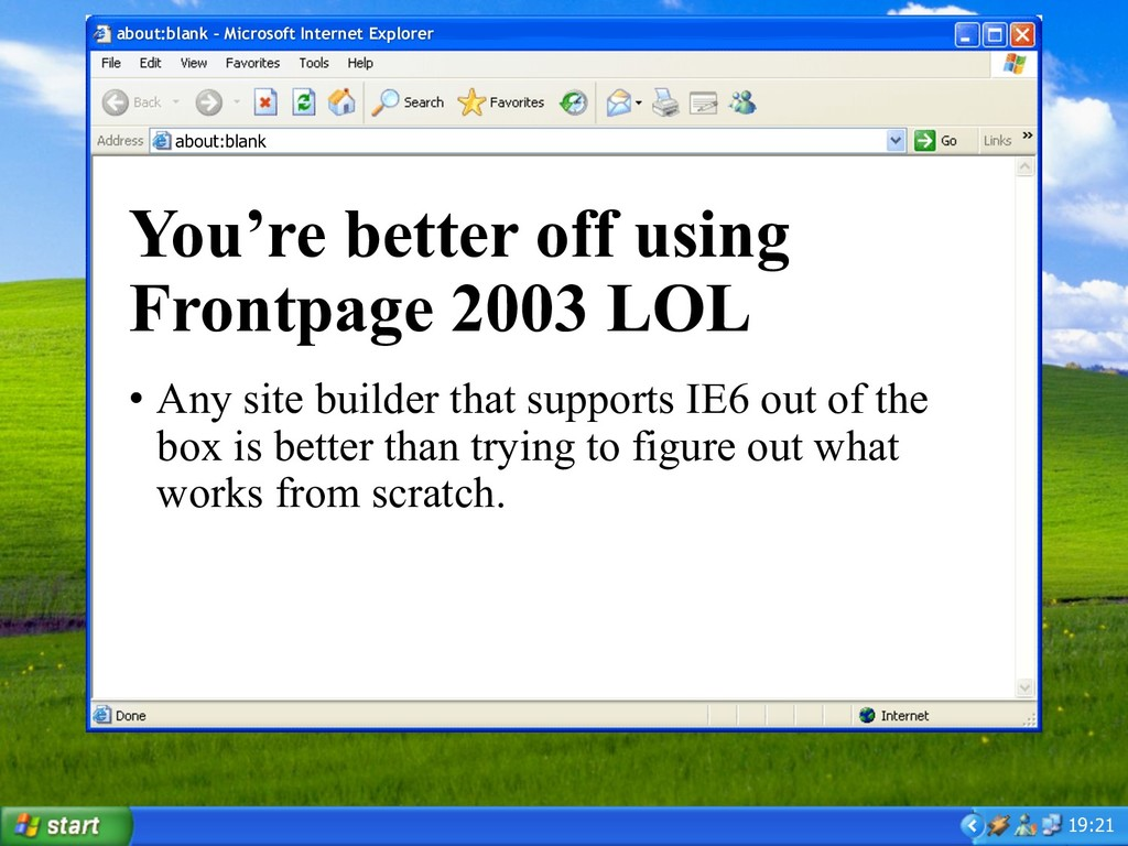 19:21 You're better off using Frontpage 2003 LO...