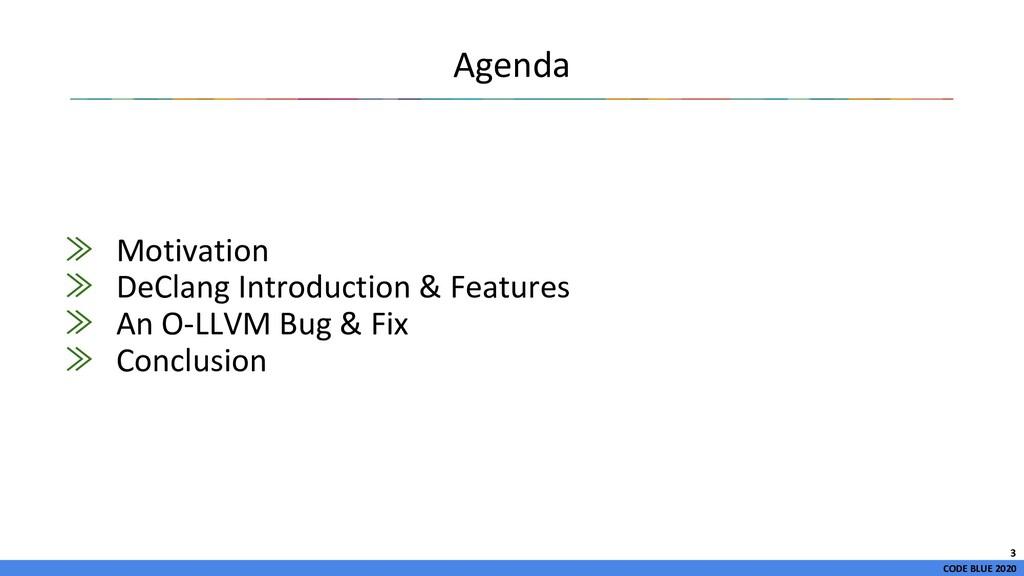 CODE BLUE 2020 Agenda ≫ Motivation ≫ DeClang In...