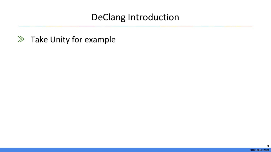 CODE BLUE 2020 DeClang Introduction ≫ Take Unit...