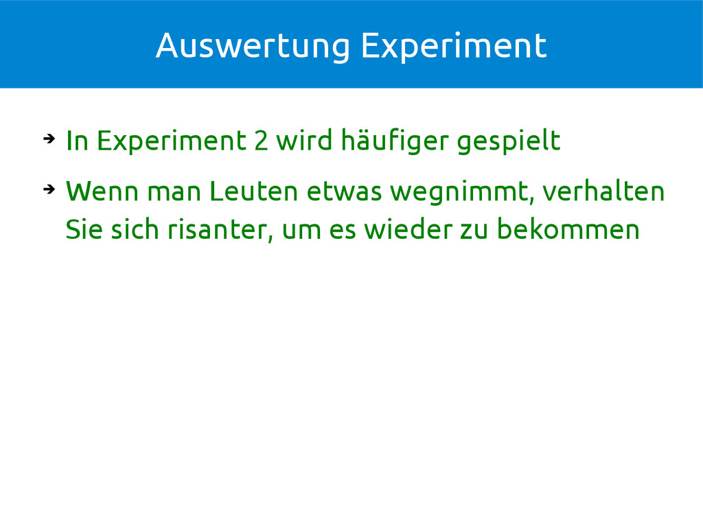 Auswertung Experiment ➔ In Experiment 2 wird hä...