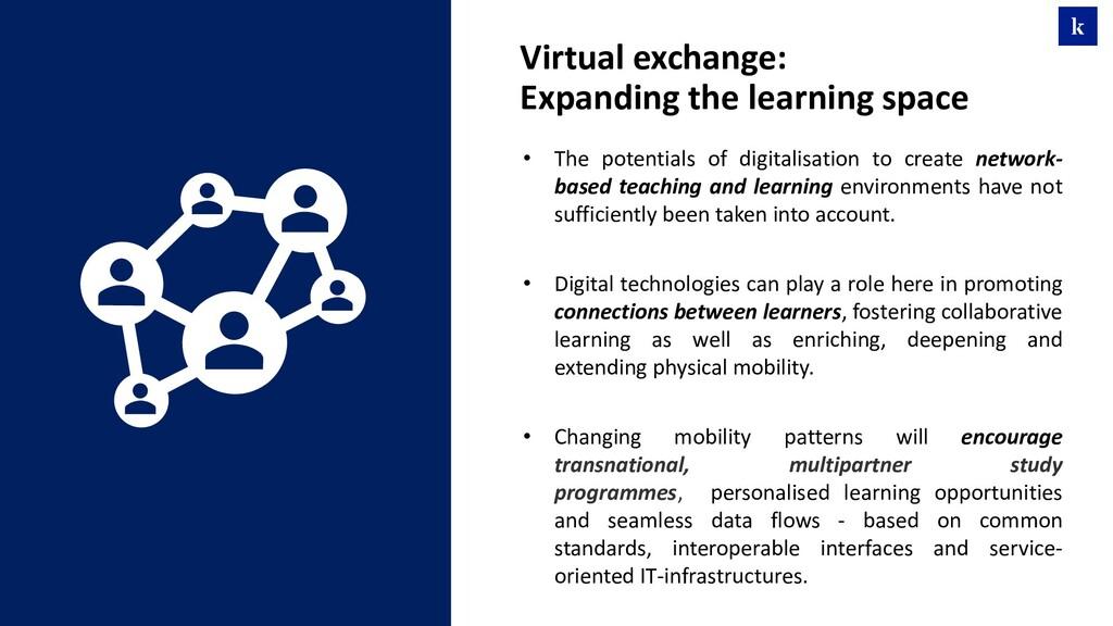 • The potentials of digitalisation to create ne...