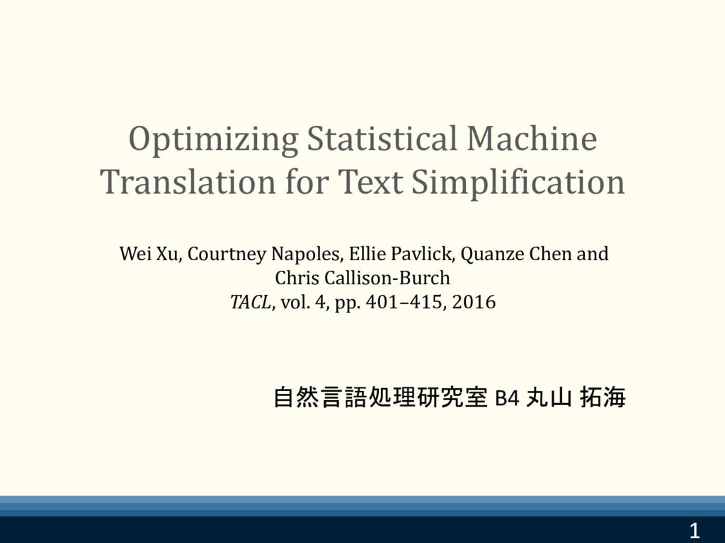 1 1 Optimizing Statistical Machine Translation ...