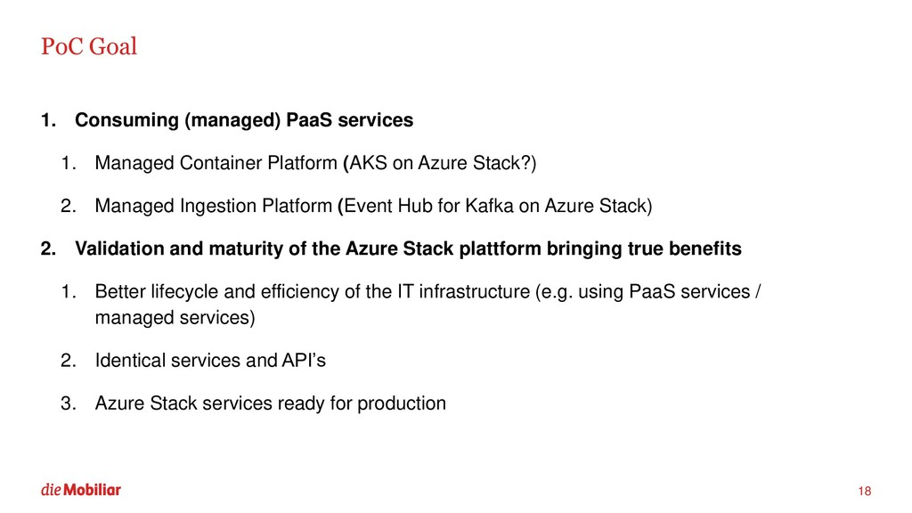 PoC Goal 1. Consuming (managed) PaaS services 1...