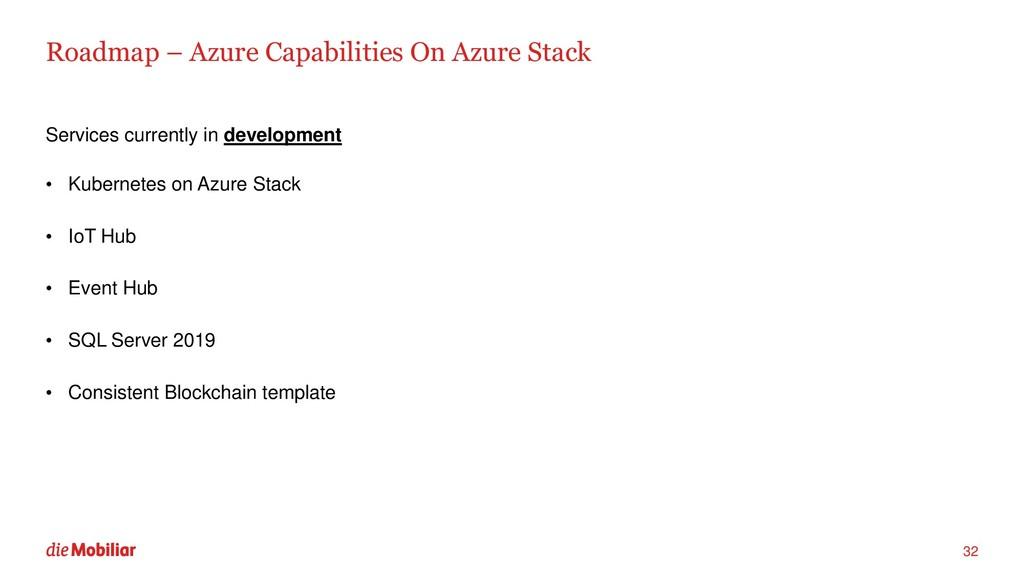 Roadmap – Azure Capabilities On Azure Stack Ser...