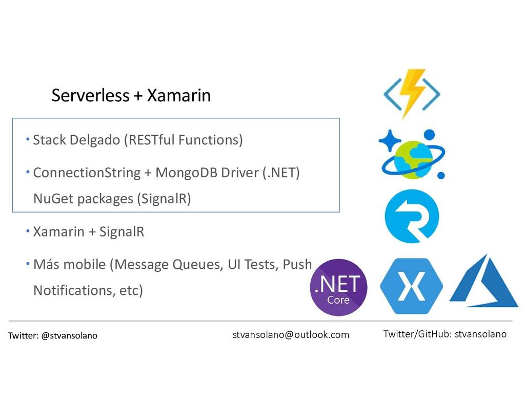 Serverless + Xamarin  Stack Delgado (RESTful F...