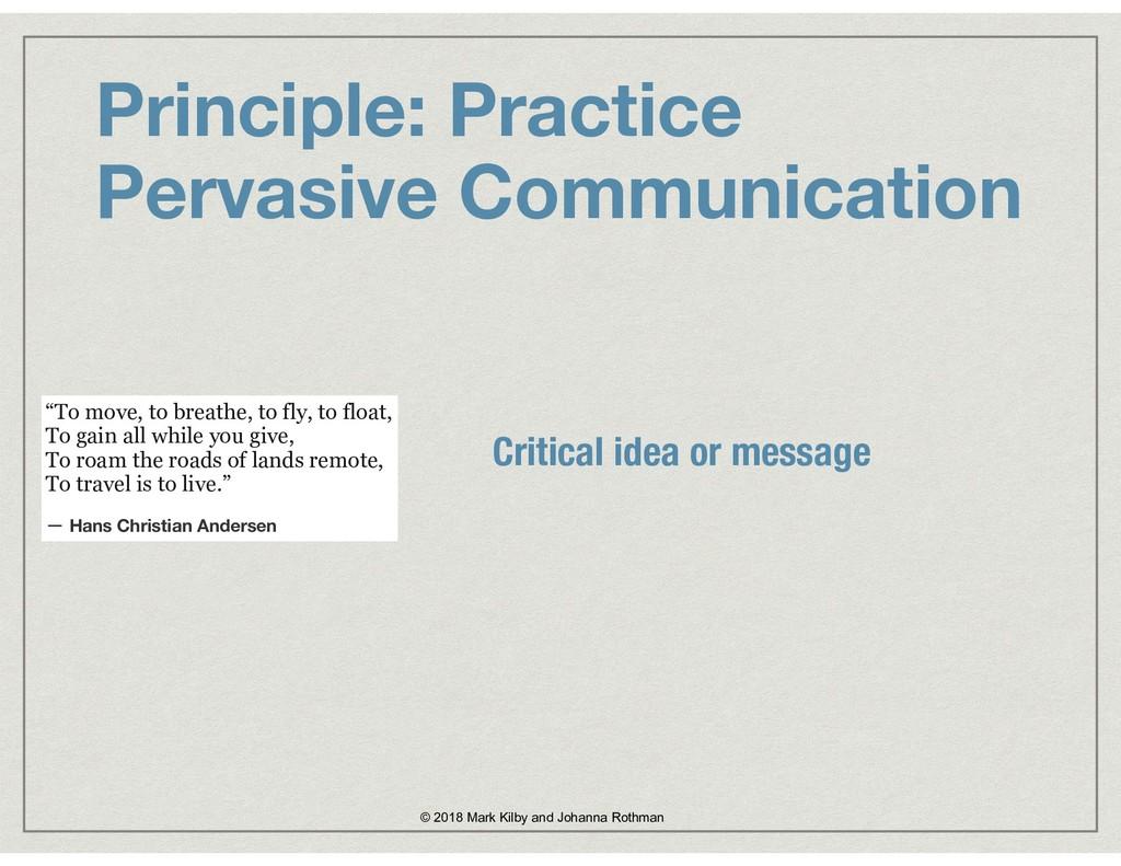 Principle: Practice  Pervasive Communication ©...