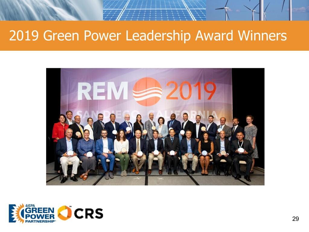 2019 Green Power Leadership Award Winners 29