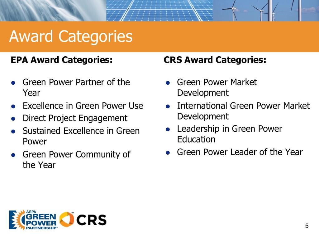 Award Categories EPA Award Categories: l Green ...