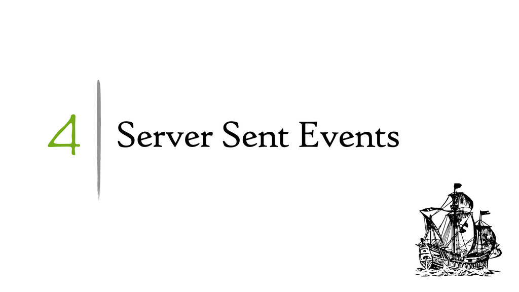 4 Server Sent Events
