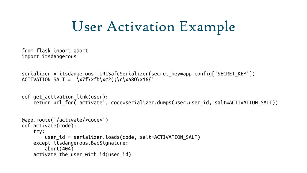 User Activation Example from flask import abort...