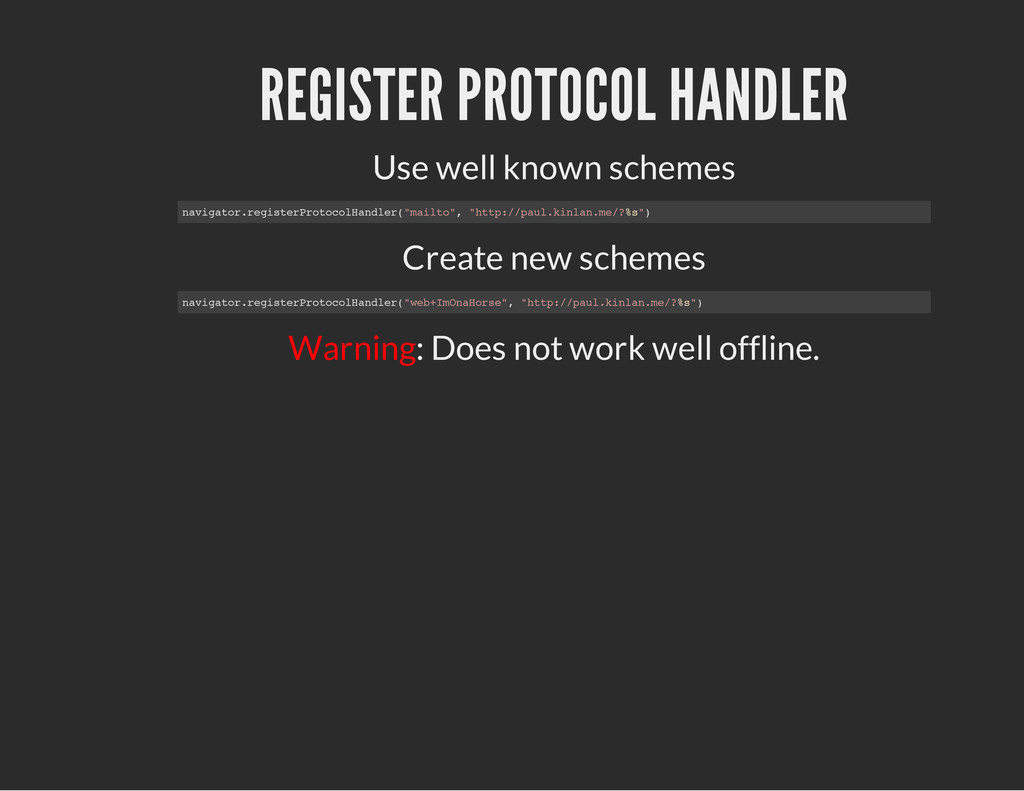 REGISTER PROTOCOL HANDLER Use well known scheme...