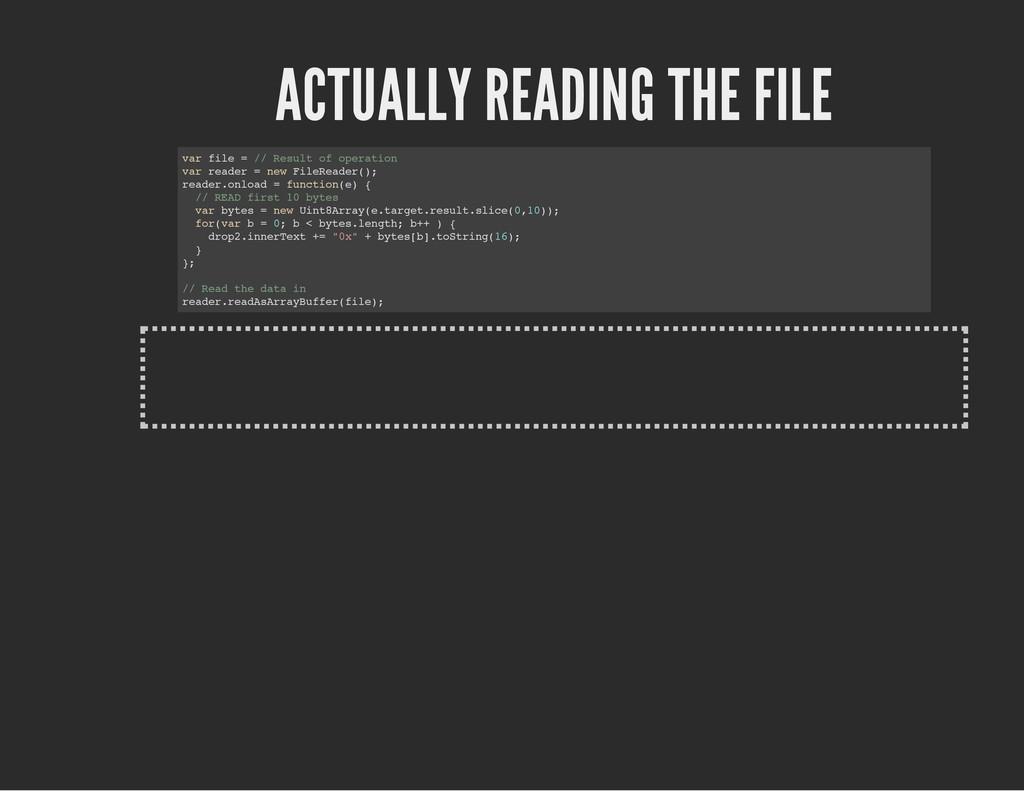 ACTUALLY READING THE FILE v a r f i l e = / / R...