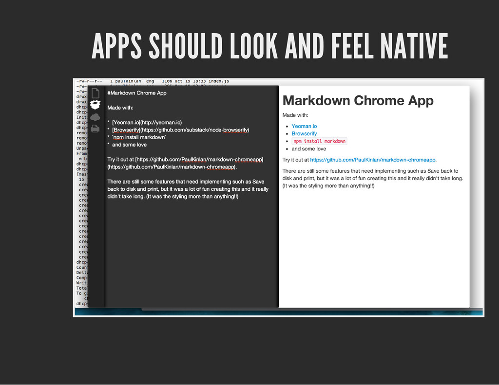 APPS SHOULD LOOK AND FEEL NATIVE