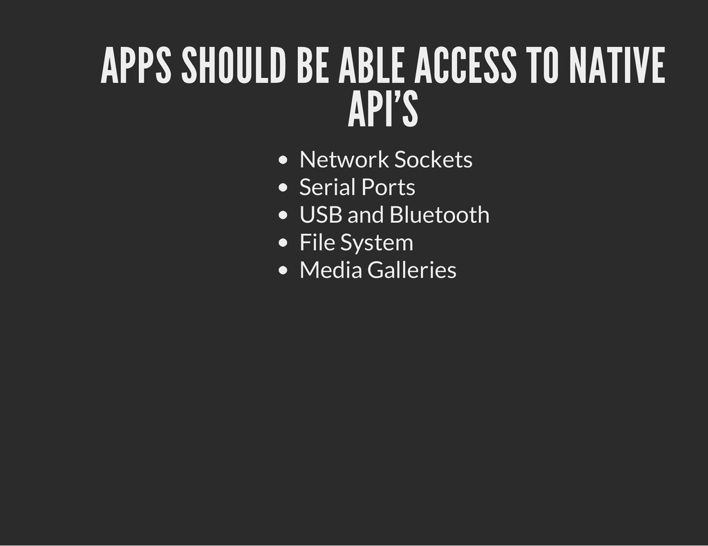 APPS SHOULD BE ABLE ACCESS TO NATIVE API'S Netw...
