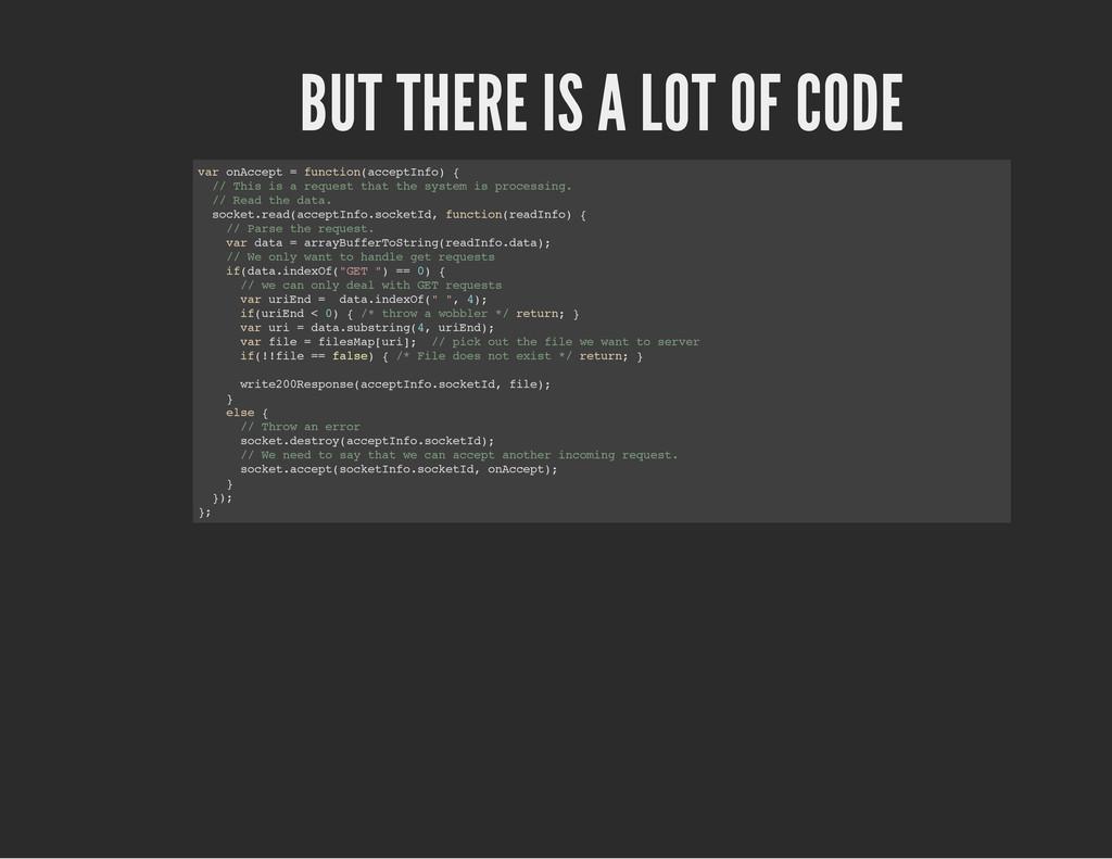 BUT THERE IS A LOT OF CODE v a r o n A c c e p ...