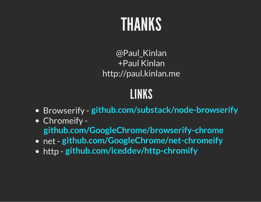 THANKS @Paul_Kinlan +Paul Kinlan http://paul.ki...