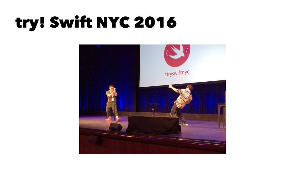 try! Swift NYC 2016