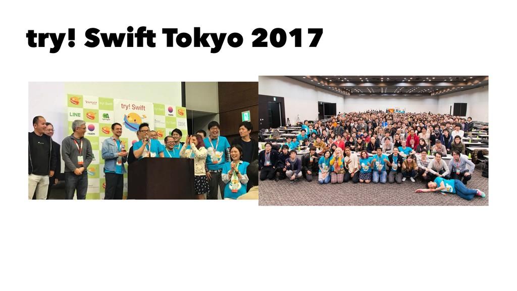 try! Swift Tokyo 2017