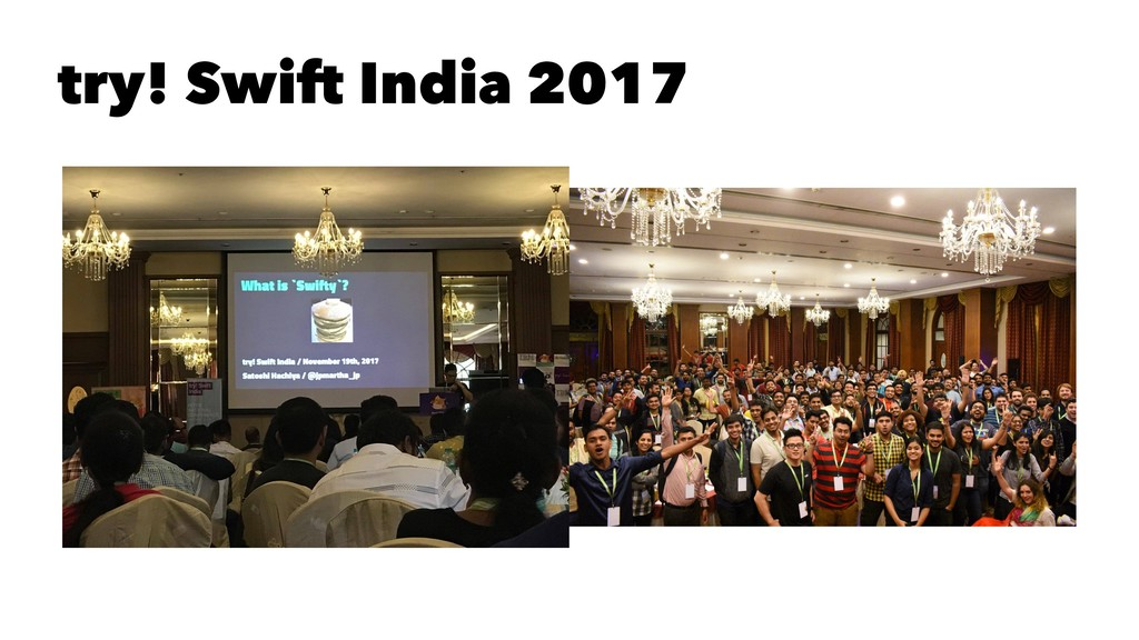 try! Swift India 2017