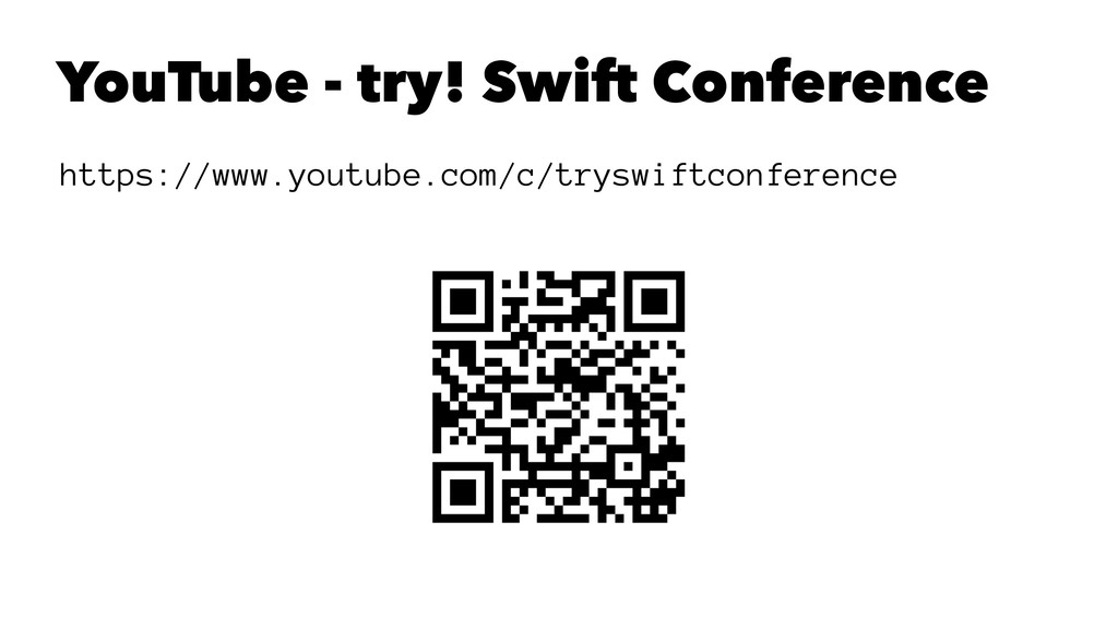 YouTube - try! Swift Conference https://www.you...