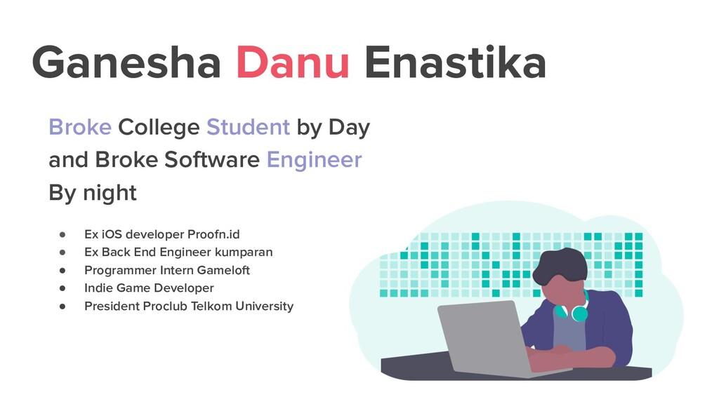 Ganesha Danu Enastika Broke College Student by ...