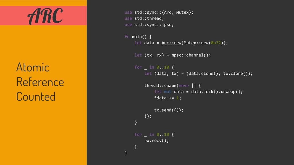 ARC use std::sync::{Arc, Mutex}; use std::threa...