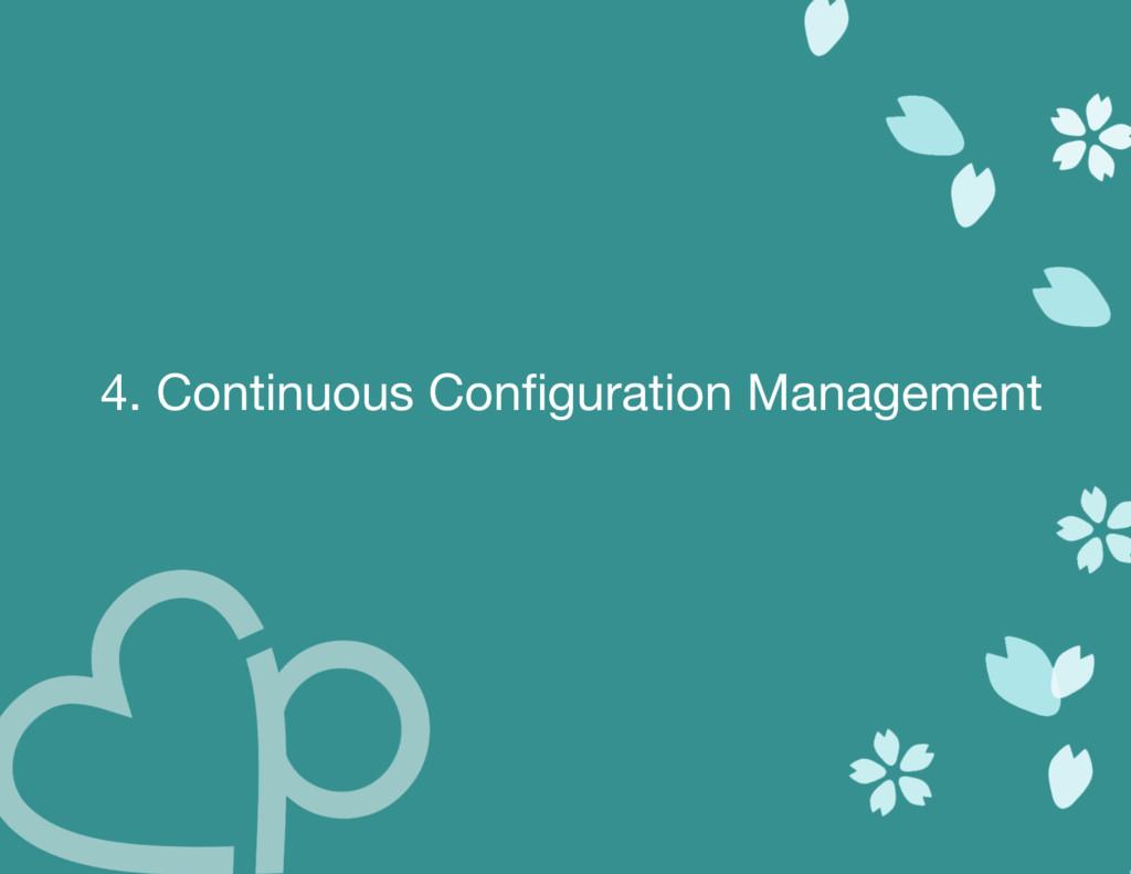 4. Continuous Configuration Management