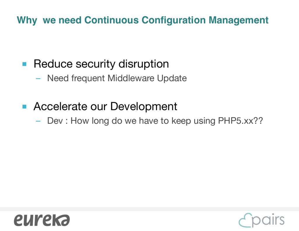 Why we need Continuous Configuration Management...