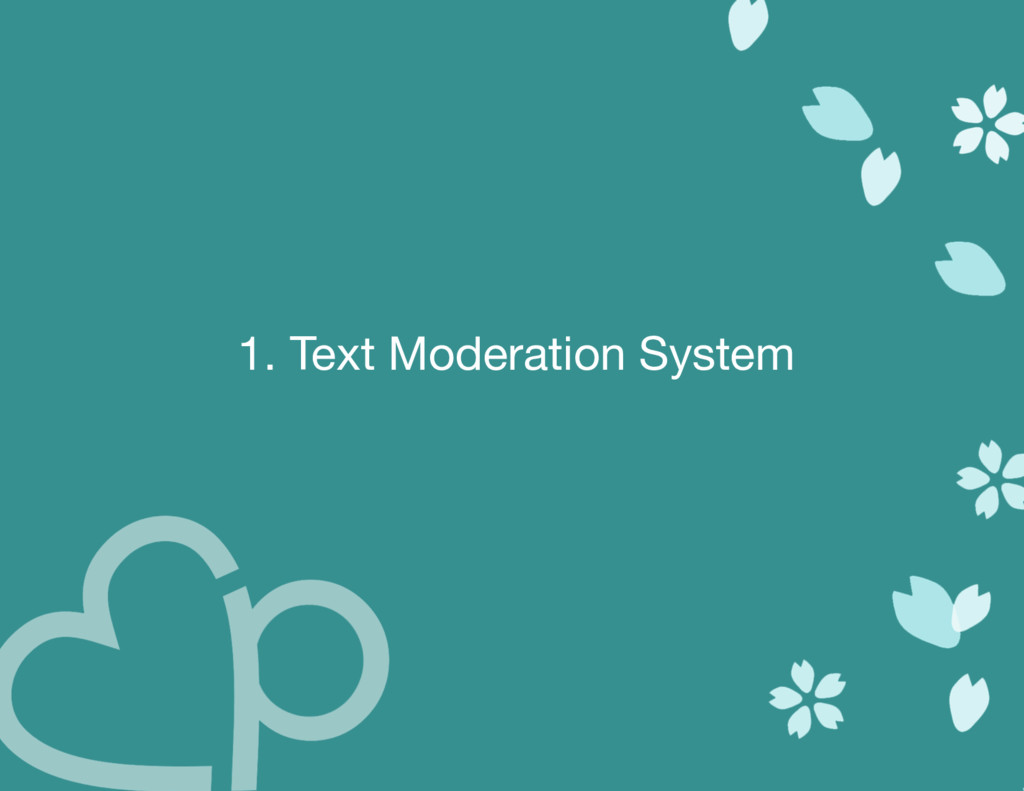 1. Text Moderation System