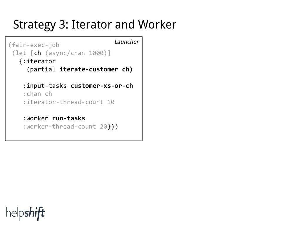 Strategy 3: Iterator and Worker (fair-exec-job ...