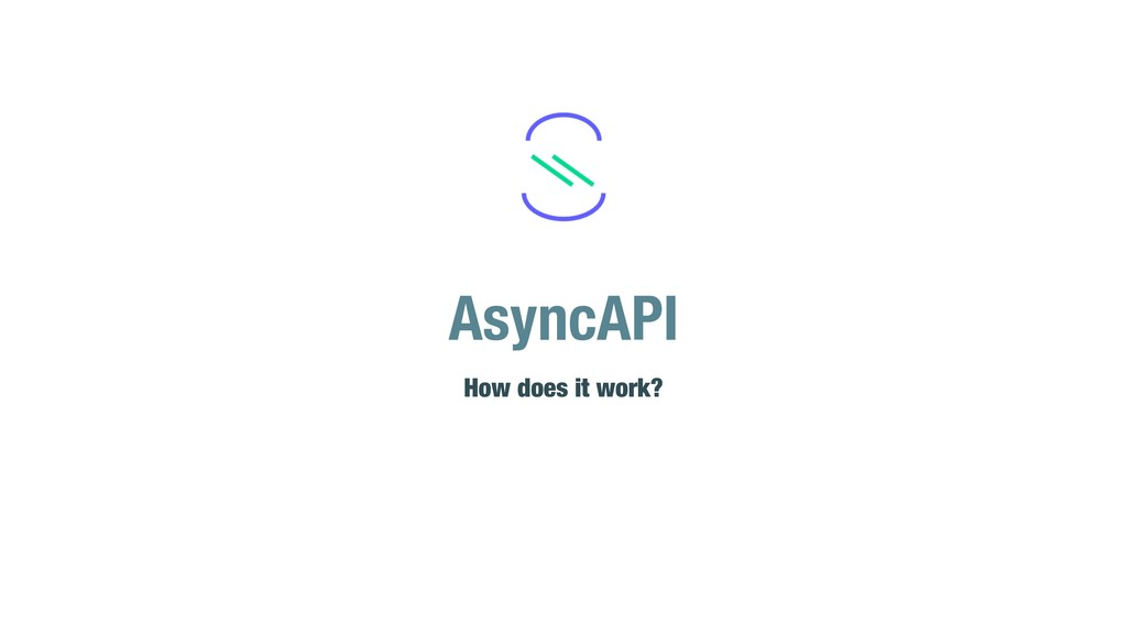AsyncAPI How does it work?