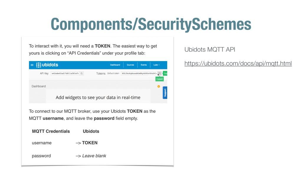 Components/SecuritySchemes Ubidots MQTT API htt...