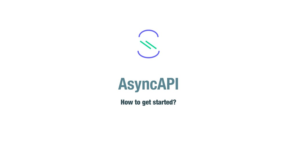 AsyncAPI How to get started?