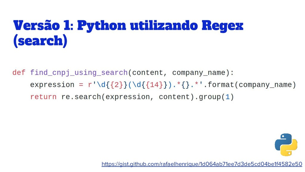 Versão 1: Python utilizando Regex (search) http...